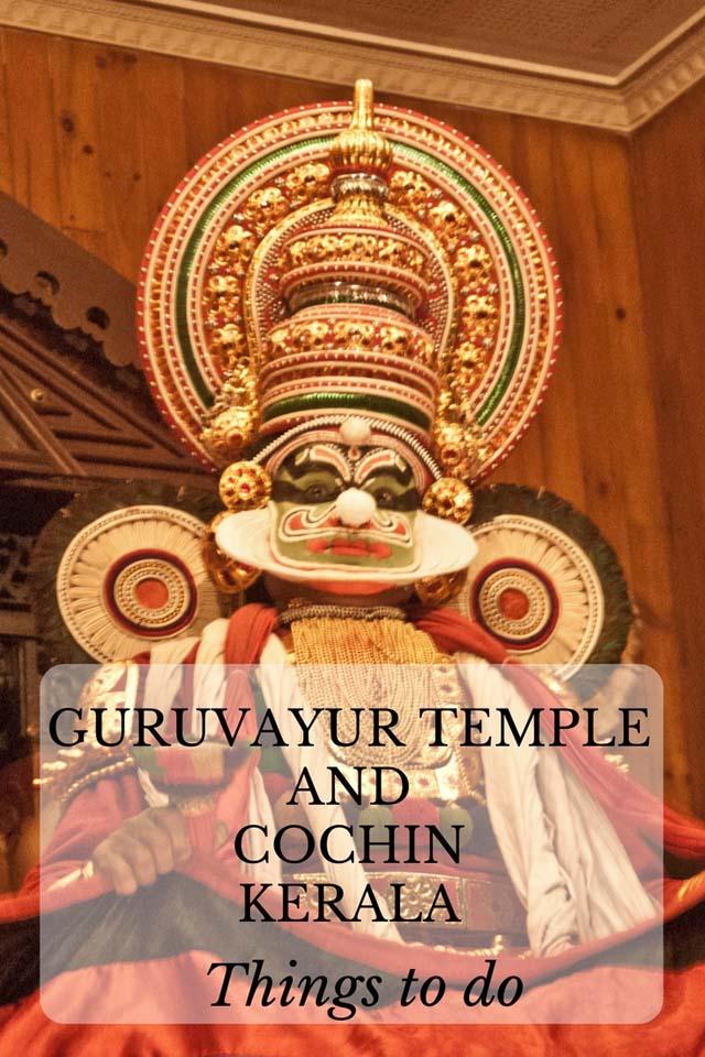 Guruvayur Temple and Cochin