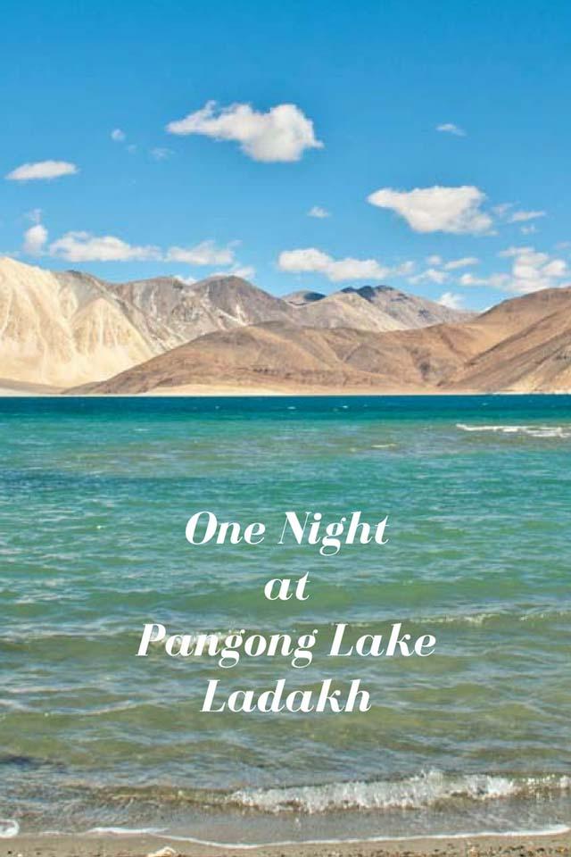 One night at pangong lake 1