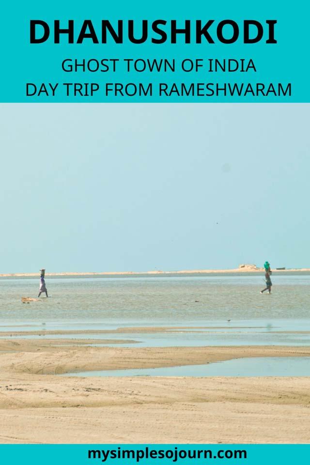 Dhanushkodi Travel guide - How to explore the Ghost Town, Dhansuhkodi history, Tsunami, best time to travel, how to travel #india #rameshwaram #dhanushkodi #ghosttown #landsend #traveltips #travelguide #daytrip