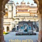 Orccha Fort Complex - Madhya Pradesh
