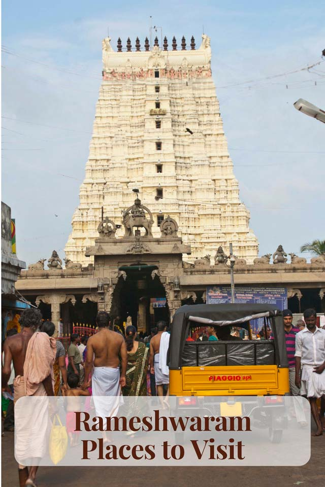 Rameshwaram – Ramanathaswamy Temple and Other Places to Visit