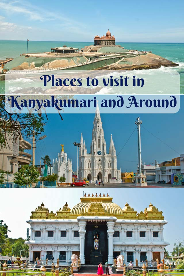 Places to Visit in Kanyakumari and Around
