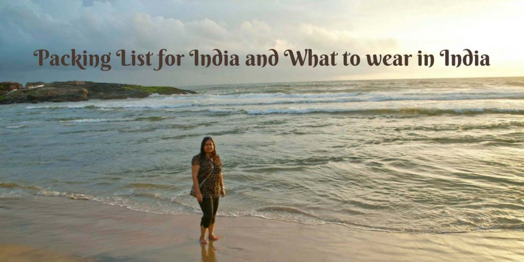Packing List for India and What to wear in India