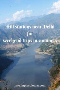 Hill stations near Delhi for weekend trips in summers