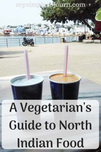 A Vegetarian's Guide to North Indian Food