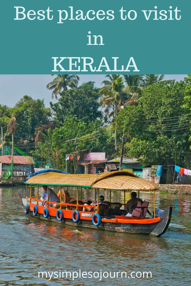 Best time to travel to Kerala with must visit tourist places with pictures & map with distance #kerala #india #bestplaceskerala #keralaplaces #godscountry