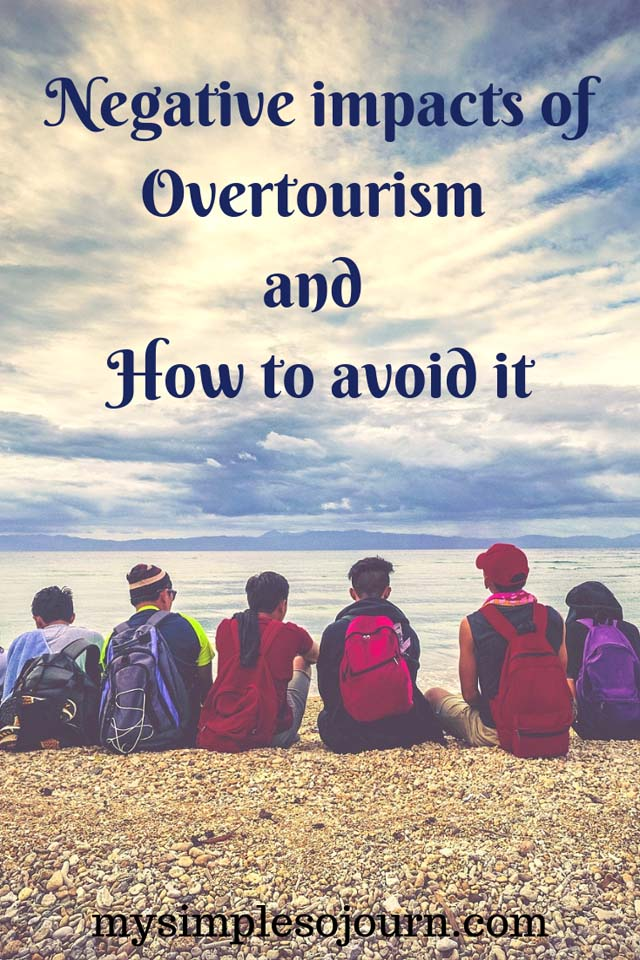 Negative impacts of Overtourism and how to avoid it