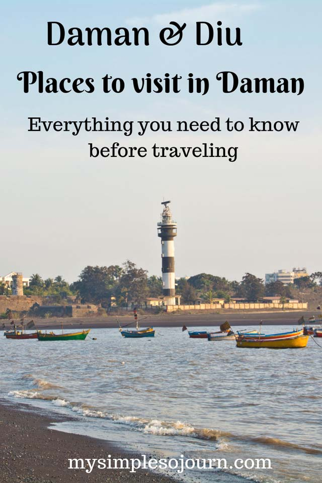 Mumbai to Daman, Places to visit in Daman and practical tips