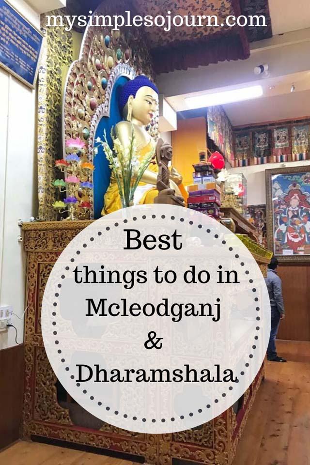 Best things to do in Mcleodganj and Dharmshala #India #Dharmshala #Mcleodganj #travelguide