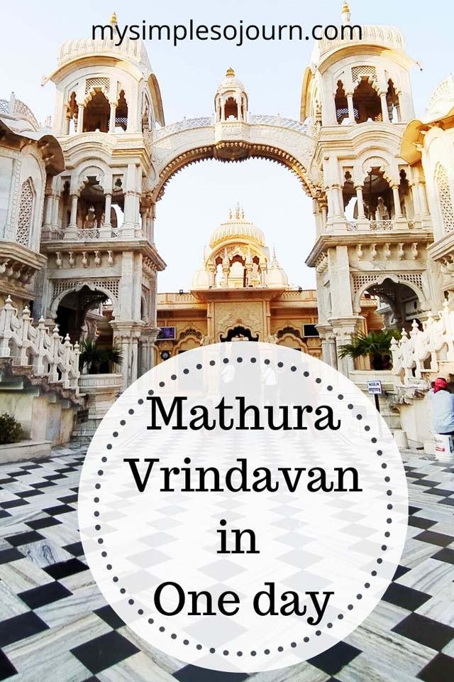 Best places to visit in Mathura and Vrindavan in a day #Vrindavan #Mathura #temples #uttarpradesh